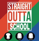 Straight Outta School Shirt (Item #H4)