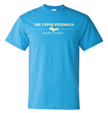 The Upper Peninsula Been There Done That Shirt