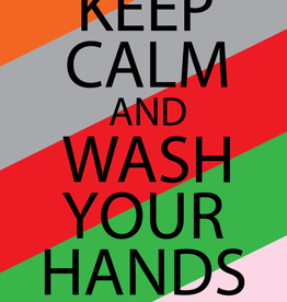 Keep Calm, Wash Hands