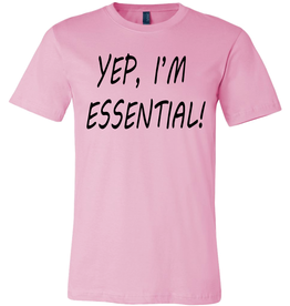 Yep, I'm Essential!