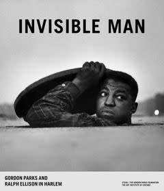 Steidl Invisible Man: Gordon Parks and Ralph Ellison in Harlem
