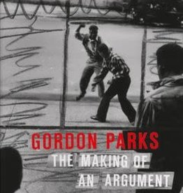 Steidl Gordon Parks: The Making of an Argument