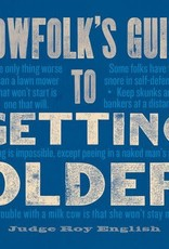 Cowfolk's Guide to Getting Older