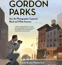 Albert Whitman & Company Gordon Parks: How the Photographer Captured Black and White America