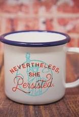 Enamel Co. Nevertheless She Persisted Enamel Mug