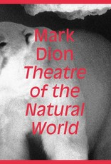 Artbook Mark Dion: Theatre of the Natural World
