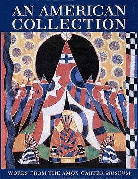 An American Collection: Works from the Amon Carter Museum