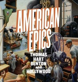 American Epics: Thomas Hart Benton and Hollywood Hardcover