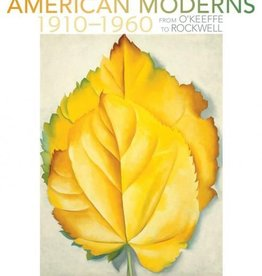 American Moderns, 1910–1960: From O'Keeffe to Rockwell