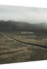 Border Cantos: Misrach Galindo