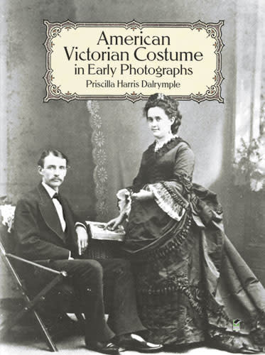 American Victorian Costume in Early Photographs