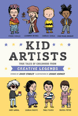 Kid Artists: True Tales of Childhood From Creative Legends