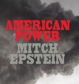 Artbook Mitch Epstein: American Power