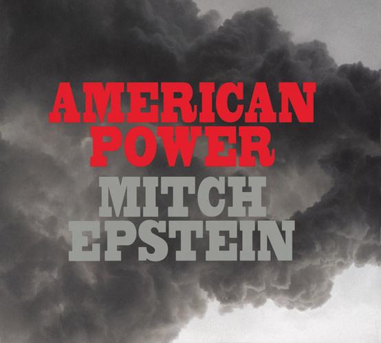 Artbook Mitch Epstein: American Power
