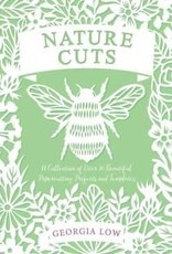 Nature Cuts A Collection of over 20 Beautiful Papercutting Projects and Templates