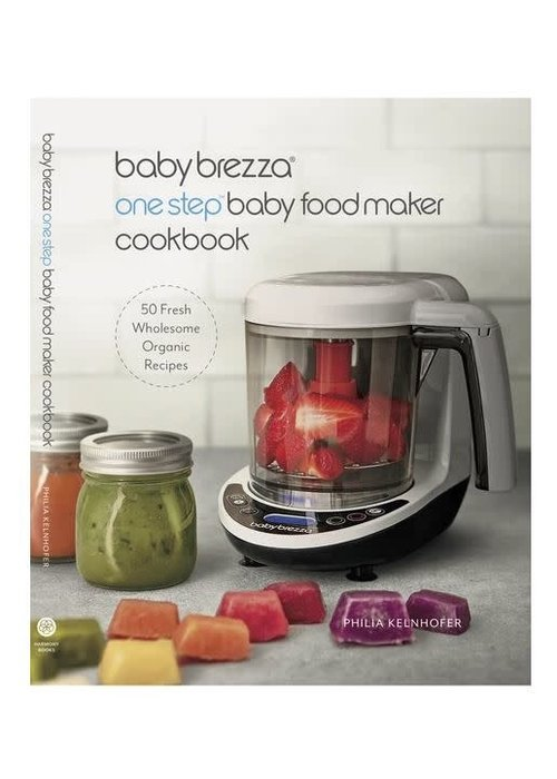 Baby Brezza Baby Brezza Baby Food Maker Cook Book