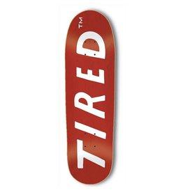 TIRED TIRED - UPCASE LOGO 8.75 DECK