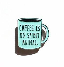 Near Modern Disaster Coffee is My Spirit Animal pin