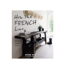 How the French Live- Modern French Style