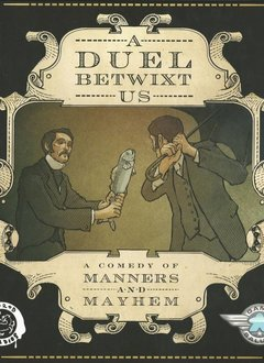 A Duel Betwixt Us