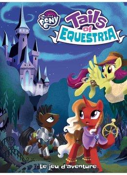 Tails of Equestria : le jeu d'aventure (FR)