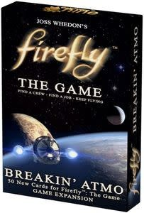 Breakin' Atmo FireFly Expansion
