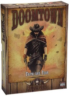 Doomtown: Reloaded: Faith and Fear