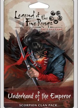 Legend of the Five Rings Living Card Game: Underhand of the Emperor