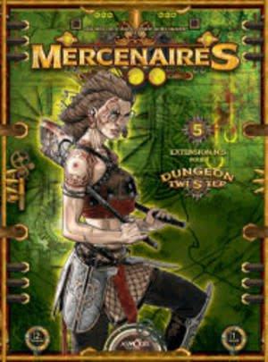 Dungeon Twister,  Mercenaires