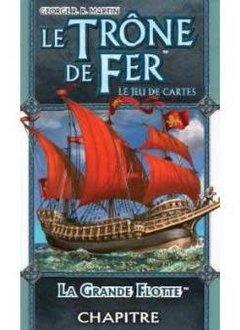 Le Trone de Fer JCE : La Grande Flotte
