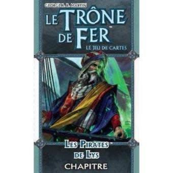 Le Trone de Fer JCE: Les Pirates de Lys