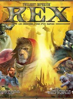 Rex: Les Derniers Jours d'un Empire