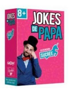 Jokes de Papa - Sucré