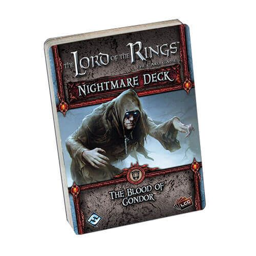 The Blood Of Gondor nightmare deck