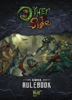 The Other Side Core Rulebook