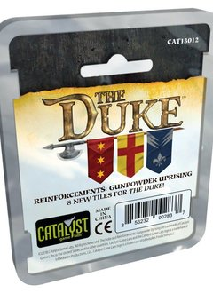 The Duke - Reinforcements Gunpowder Uprising Expansion
