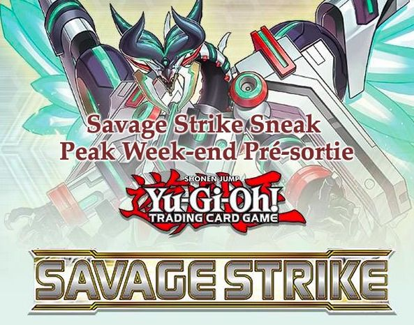 Savage Strike Sneak Peak Week-end Pré-sortie