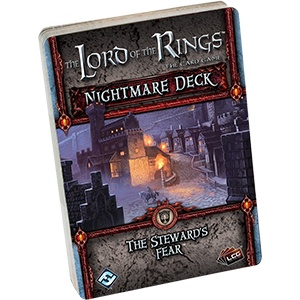The stewards Fear LOR nightmare deck