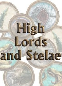 Torg Eternity - High Lords and Stelae