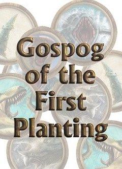 Torg Eternity - Gospog of the First Planting