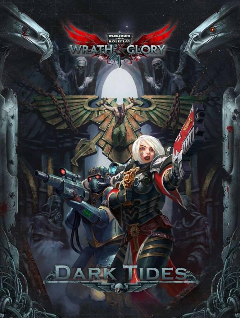 Warhammer 40K Wrath and Glory Dark Tides Adventure