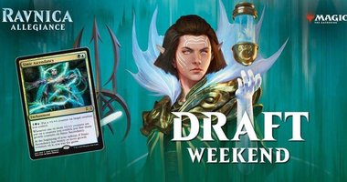 Ravnica Allegiance Draft Weekend