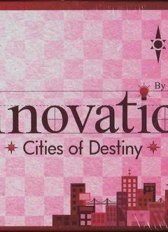 Innovation: Cities of Destiny 3rd Edition