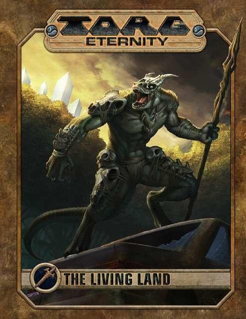 Torg Eternity - The Living Land