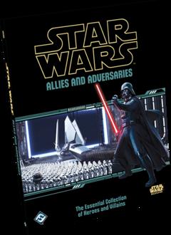 Star Wars RPG - Allies and Adversaries
