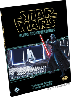 Star Wars: The Force Awakens - Allies and Adversaries