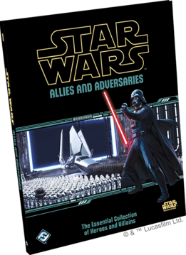 Star Wars RPG - Allies and Adversaries (Sortie le 18 Avril)