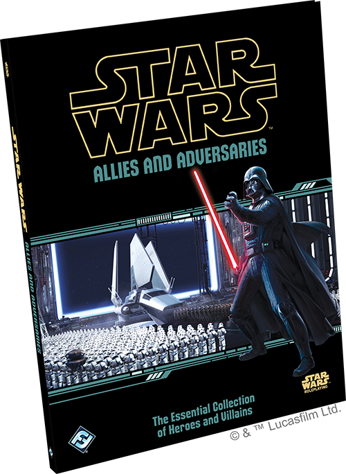 Star Wars RPG - Allies and Adversaries