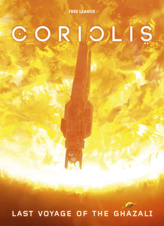 Coriolis RPG Last Voyage of the Ghazali