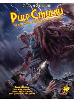Call of Cthulhu - Pulp Cthulhu